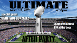 Ultimate Superbowl After Party with special guest Gian Paul Gonzalez