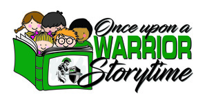 Once Upon a WARRIOR Storytime