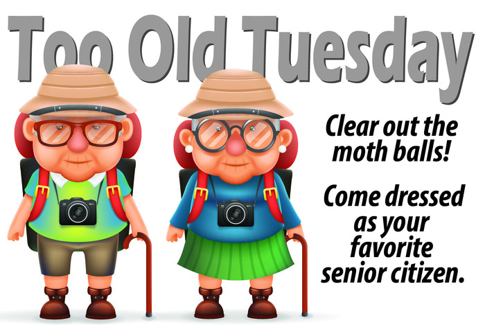 Too Old Tuesday