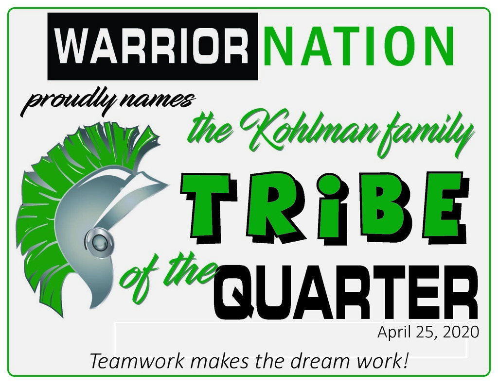Tribe of the Quarter Award